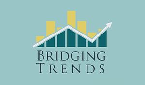 Bridging Trends