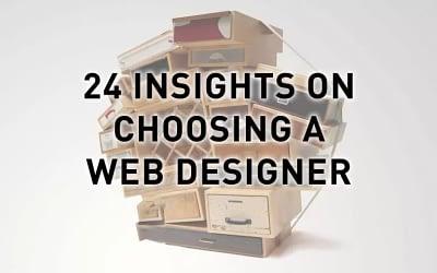 24 Bulletproof Tips When Choosing Web Designers